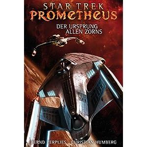 Star Trek - Prometheus 2: Der Ursprung allen Zorns