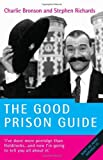 Charles Bronson The Good Prison Guide
