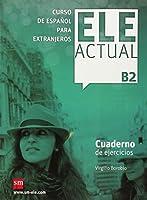 Ele Actual: Cuaderno De Ejercicios + CD B2