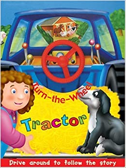 Tractor (Turn the Wheel): Peter Lawson: 9780789210234: Amazon.com