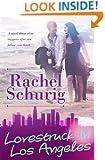 Lovestruck in Los Angeles (Lovestruck, Book 2)