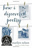 How I Discovered Poetry (Ala Notable Children's Books. Older Readers)