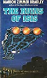 The Ruins of Isis (0099230003) by Bradley, Marion Zimmer
