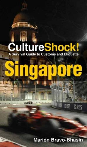 Cultureshock Singapore (Cultureshock Singapore: A Survival Guide to Customs & Etiquette)