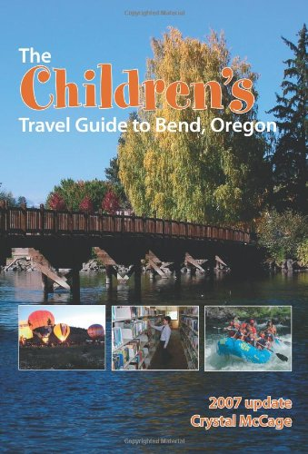 Guide de voyage de l'enfance à Bend, Oregon