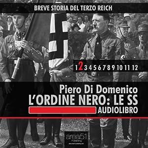 Breve storia del Terzo Reich vol. 2: L'Ordine Nero. Le SS Audiobook