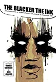 img - for The Blacker the Ink: Constructions of Black Identity in Comics and Sequential Art book / textbook / text book