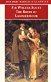 The Bride of Lammermoor (Oxford World's Classics) (0192835440) by Scott, Sir Walter