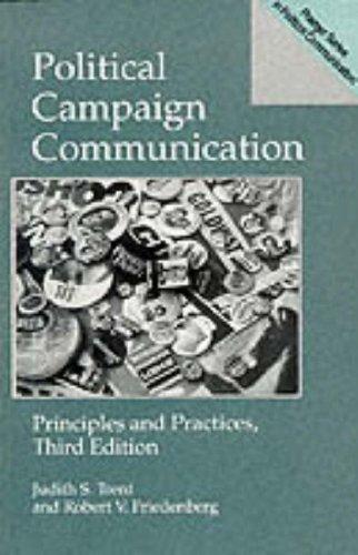 Political Campaign Communication (Praeger Series in Political Communication)