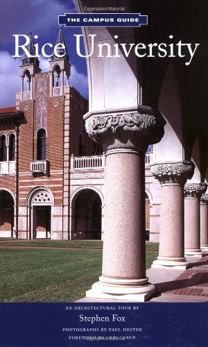 The Campus Guide: Rice University Picture