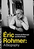 img - for  ric Rohmer: A Biography book / textbook / text book
