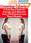 Counting Calories: A True Story From...