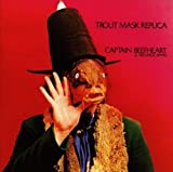 Trout Mask Replica by Captain Beefheart (1989-07-07)
