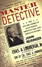 Master Detective: The Life and Crimes of Ellis Parker- America's Real-Life Sherlock  Holmes