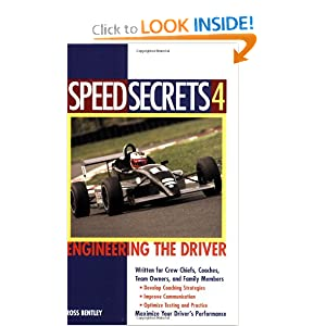 Speed Secrets 4: Engineering the Driver Ross Bentley