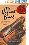 The Unquiet Bones: The First Chronicl...