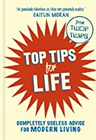 Top Tips for Life