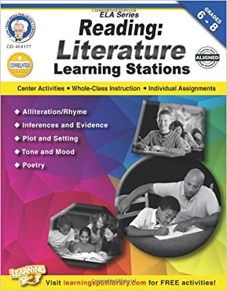 Reading, Grades 6 - 8: Literature Learning Stations (English Language Arts) written by Schyrlet Cameron