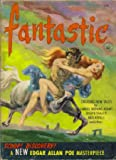 FANTASTIC; JANUARY-FEBRUARY, 1953; VOLUME 2 NUMBER 1 (0185053025) by Browne, Howard, Editor; Various Authors