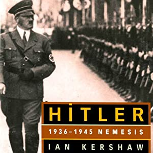 HITLER: 1936-1945 Nemesis Audiobook