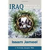 Iraq Through a Bullet Hole: A Civilian Returns Home (Reflections of History) ~ Jeremy Todd