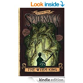 The Wyrm King (Beyond the Spiderwick Chronicles)