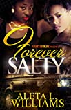 img - for Forever Salty (A Ghetto Soap Opera) book / textbook / text book