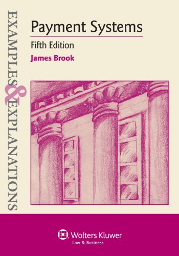 Examples & Explanations: Payment Systems, Fifth Edition