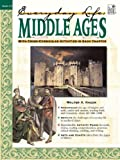 img - for Middle Ages: Everyday Life book / textbook / text book