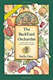 img - for The Backyard Orchardist: A complete guide to growing fruit trees in the home garden, 2nd Edition book / textbook / text book