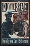 img - for Into The Breach: American Women Overseas In WW I book / textbook / text book