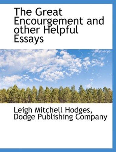 The Great Encourgement and other Helpful Essays