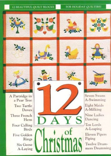 12 Days of Christmas (12 Beautiful Quilt Blocks)