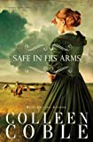 Safe in His Arms (Under Texas Stars Book 2)