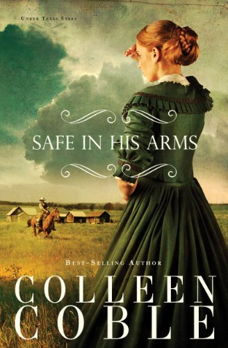 Safe in His Arms (Under Texas Stars Book 2) cover
