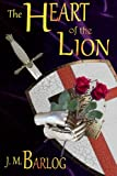 img - for The Heart of the Lion (Volume 1) book / textbook / text book