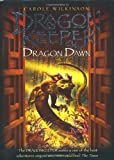 Dragon Dawn (Dragonkeeper Trilogy Prequel)