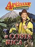 Arthur L'aventurier au Costa Rica (Ve...