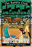 Horse Play (The Saddle Club #7)