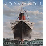 Normandie  Frances Legendary Art Deco Ocean Liner: France's Legendary Art Deco Ocean Linerby John Maxtone-graham