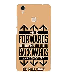 Forwards Backwards 3D Hard Polycarbonate Designer Back Case Cover for VIVO V3 MAX