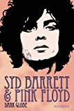 Syd Barrett and Pink Floyd: Dark Globe