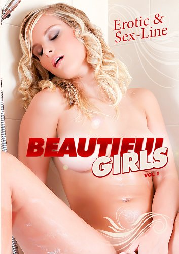 Erotic & Sex-Line: Beautiful Girls Volume1 (Special Edition) REGION FREE