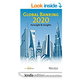 Global Banking 2020: Foresight & Insights (Enhanced Version)