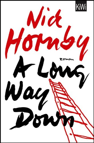 a long way down nick hornby essay Nick hornby's novel high fidelity i listen to music all day long english essay the novel about a boy by nick hornby is constructed in such a way that it.