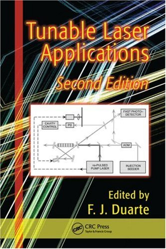 Tunable Laser Applications, Second Edition (Optical Science and Engineering)