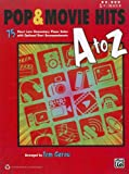 Pop & Movie Hits A to Z: 75 Short Late Elementary Piano Solos with Optional Duet Accompaniments (Five Finger Piano) (5 Finger)