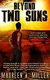 BEYOND: TWO SUNS (BEYOND Series Book 2) (English Edition)