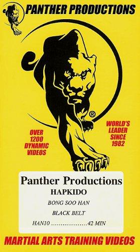HAPKIDO BONG SOO HAN BLACK BELT [ Panther Productions Martial Arts Training Video ]
