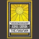 The Madman (       UNABRIDGED) by Kahlil Gibran Narrated by Arthur Brown